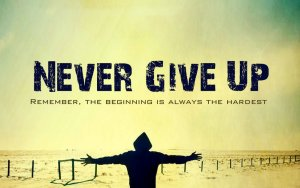 never_give_up_2_by_odaiallame-d6gualq